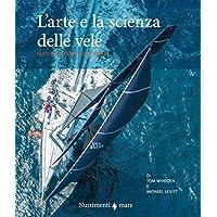 L'arte e la scienza della vela