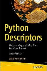 Python Descriptors: Understanding and Using the Descriptor Protocol Kindle Edition