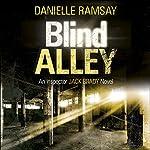 Blind Alley: DI Jack Brady, Book 3 | Danielle Ramsay