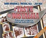 A Taste of Nostalgia, Abraham J. Twerski and Judi Dick, 1422601056