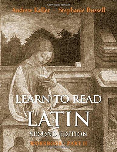 Learn To Read Latin,Part Ii Workbook