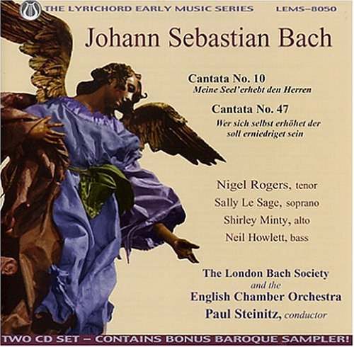 Bach: Cantatas Nos. 10 & 47 (Includes Bonus Baroque Sampler) by Lyrichord Discs Inc.