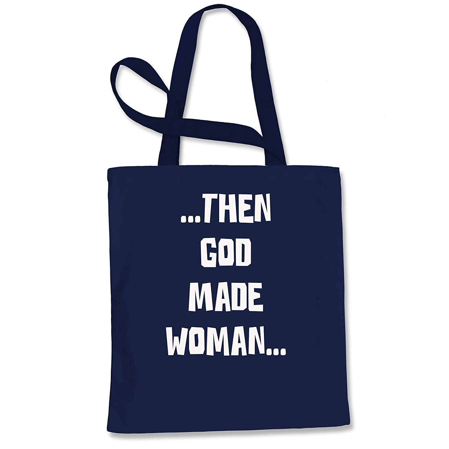 Expression Tees Then God Made Woman Shopping Tote Bag