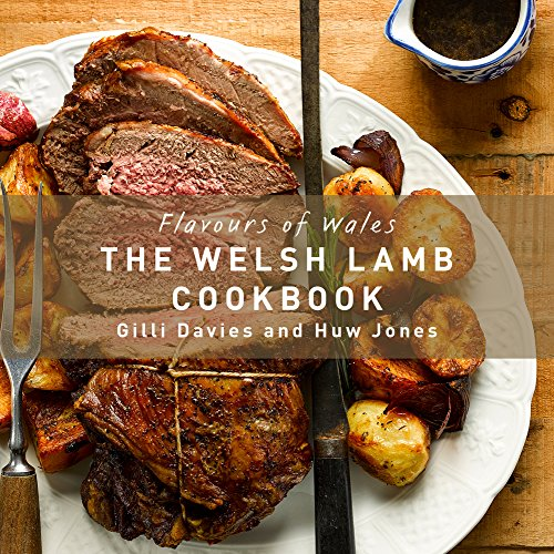 The Welsh Lamb Cookbook (Flavours of Wales) by Gilli Davies, Huw Jones