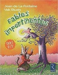 Fables impertinentes : Cycle 3, 6e/5e par Jean de La Fontaine