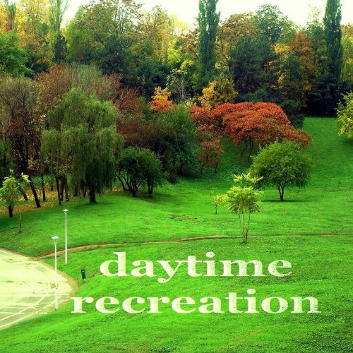 Daytime Recreation (Deeptech Housemusic Compilation)