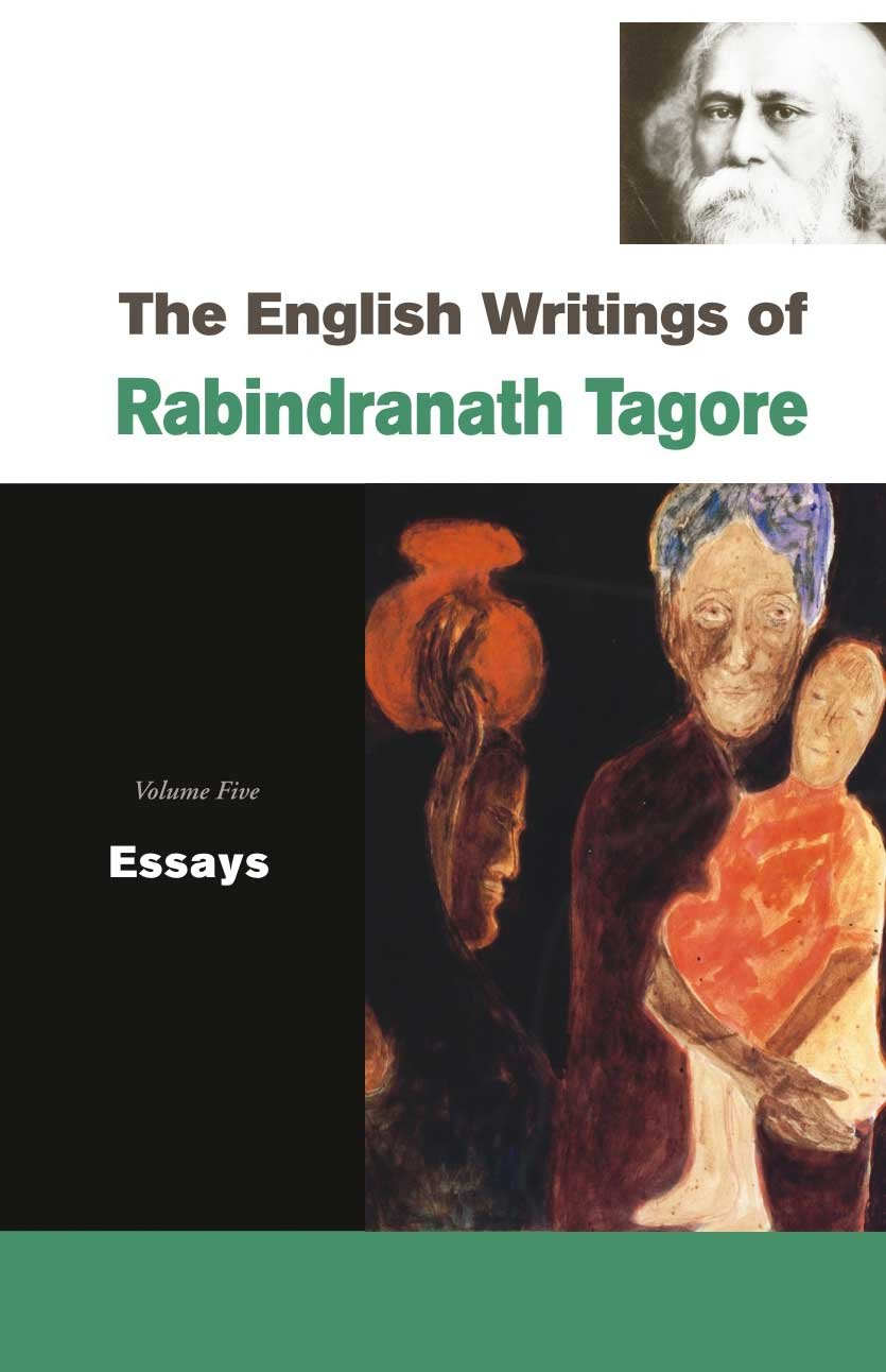 How To Write A Play In An Essay Buy The English Writings Of Rabindranath Tagore Essays Book Online At Low  Prices In India  The English Writings Of Rabindranath Tagore Essays  Reviews  Strategy Essay also Essay Writing Thesis Statement Buy The English Writings Of Rabindranath Tagore Essays Book Online  What Does Love Mean To You Essay