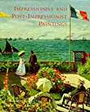 Impressionist and Post-Impressionist Paintings, Charles S. Moffett, 0810981084