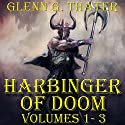 Harbinger of Doom (Epic Fantasy Three Book Bundle) Audiobook by Glenn G. Thater Narrated by Stefan Rudnicki, Gabrielle de Cuir