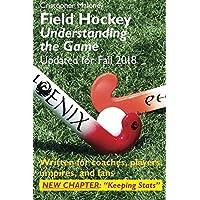 Field Hockey: Understanding the Game