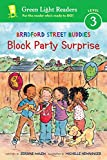Bradford Street Buddies: Block Party Surprise (Green Light Readers Level 3)