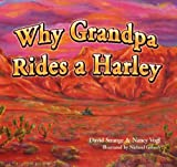 Why Grandpa Rides a Harley, David Strange, 0977277100