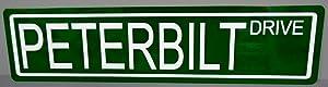 METAL STREET SIGN PETERBILT DRIVE 6 x 24 TRACTOR TRAILER TRUCKER TRUCK DUMP 18 WHEELER BIG RIG CARGO MAN CAVE BAR GARAGE SHOP RESTAURANT NOVELTY COLLECTION WALL ART EASTBOUND AND DOWN GIFT