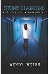 Stone Diagnosed: A Doctor Lila Stone Mystery Book 2 Paperback