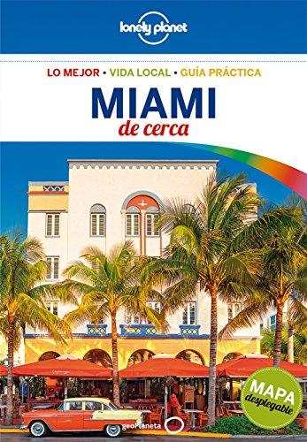 Lonely Planet Miami de cerca (Travel Guide) (Spanish Edition)