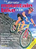 The Ultimate Mountain Bike Book, Nicky Crowther, 1552094286