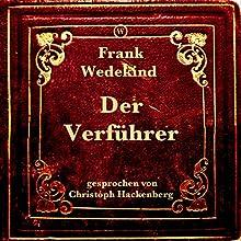 Der Verführer Hörbuch von Frank Wedekind Gesprochen von: Christoph Hackenberg