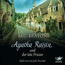 Agatha Raisin und der tote Friseur (Agatha Raisin 8) | Livre audio Auteur(s) : M. C. Beaton Narrateur(s) : Julia Fischer