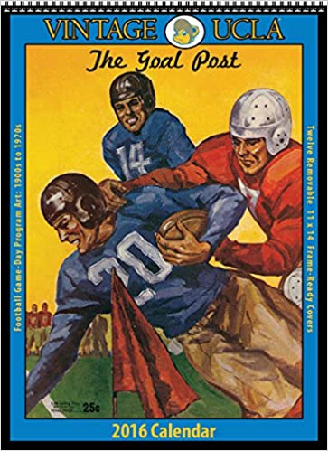 Ucla Calendar.Ucla Bruins 2016 Vintage Football Calendar Asgard Press