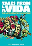 img - for Tales from la Vida: A Latinx Comics Anthology (Latinographix) book / textbook / text book