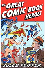 The Great Comic Book Heroes Paperback