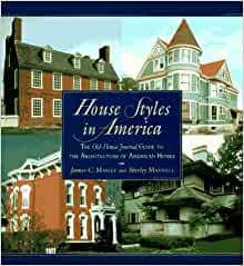 House Styles in America: The Old-House Journal Guide to