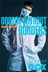 Doctor Without Borders (Groves' Anatomy Book 4) Kindle Edition