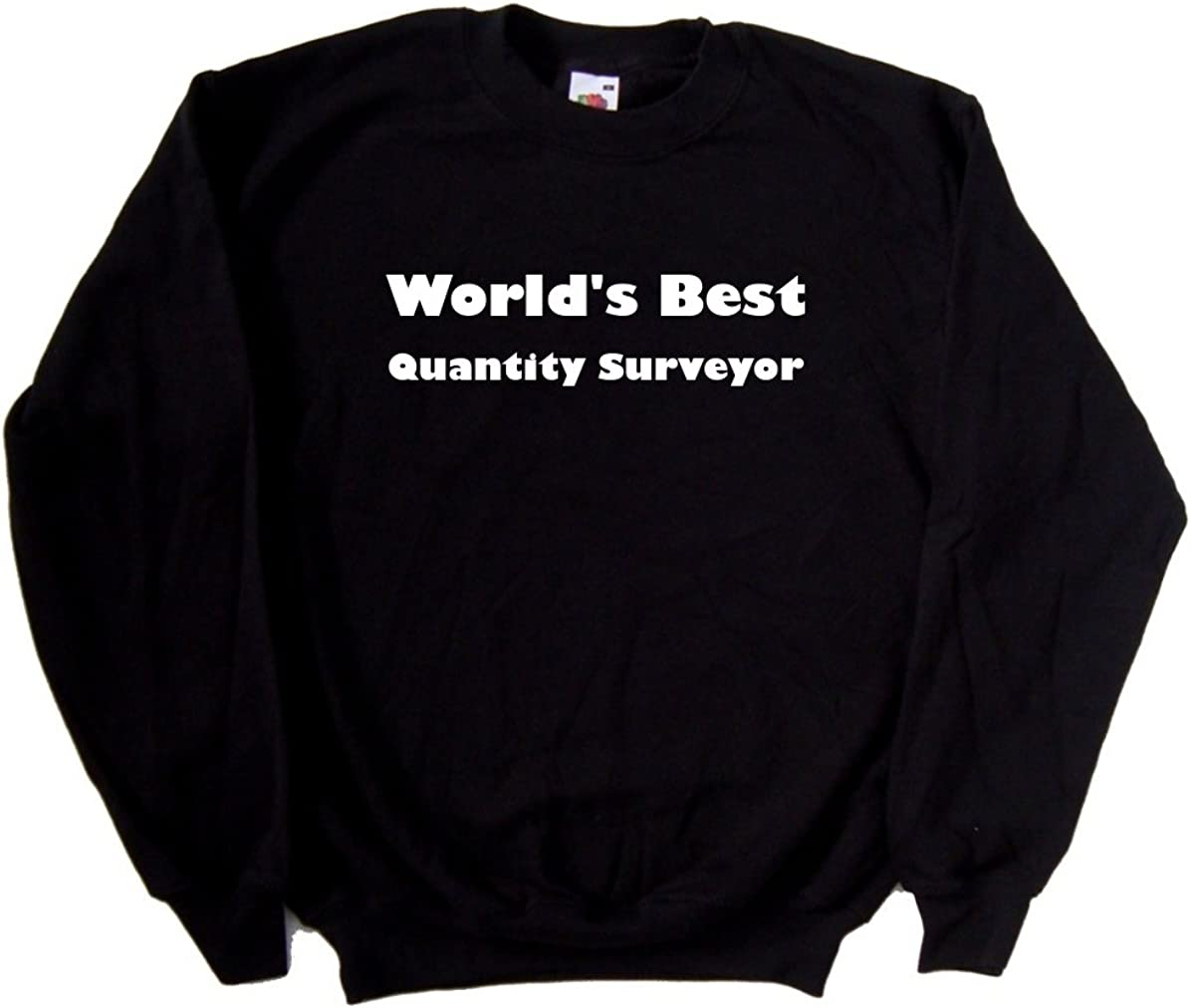 Worlds Best Quantity Surveyor Black Sweatshirt