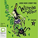 Winnie and Wilbur, Volume 3 | Laura Owen,Korky Paul