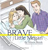 Brave Little Megan, Alison Brock, 1606933183