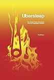 Ubersleep: Nap-Based Sleep Schedules and the Polyphasic Lifestyle