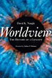 Worldview: The History of a Concept