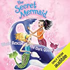 The Secret Mermaid: Whale Rescue & The Dark Queen's Revenge Audiobook by Sue Mongredien Narrated by Eva Haddon
