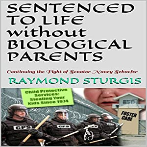 Sentenced to Life Without Biological Parents Audiobook