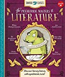 Jurassic Classics: The Prehistoric Masters of Literature: Discover literary history with a prehistoric twist!