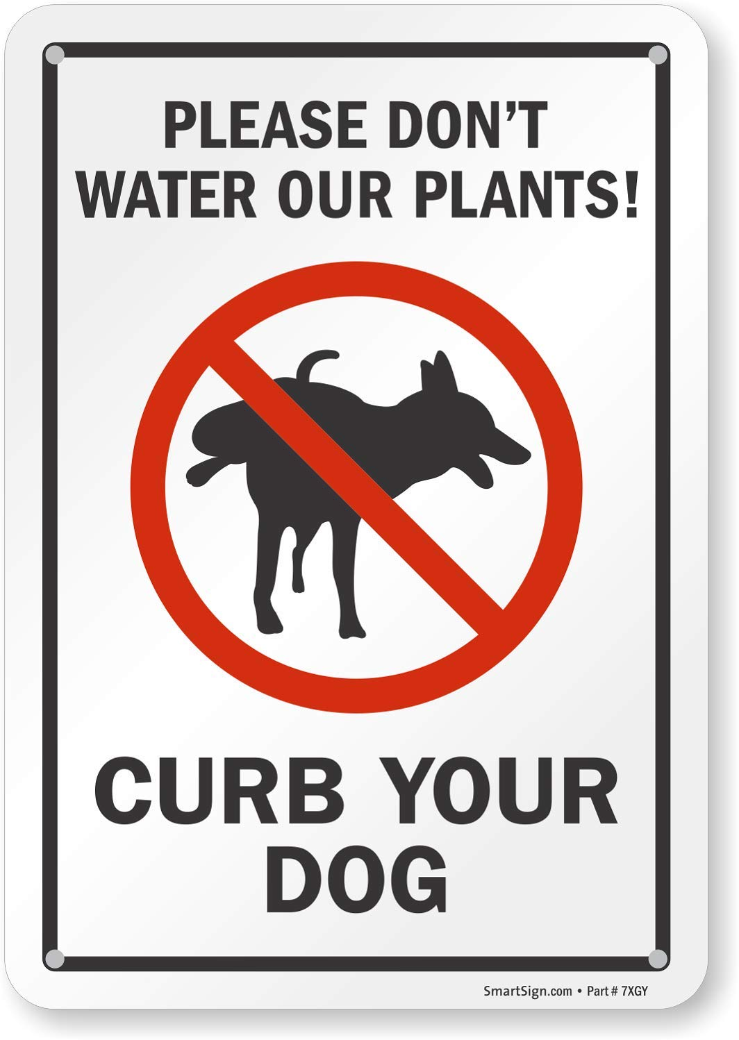 Curb Your Dog with Graphic Black//Red on White SmartSign Plastic Sign LegendPlease Dont Water Our Plants 10 High X 7 Wide