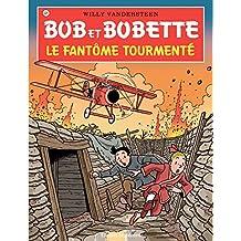 Bob et Bobette - Tome 325 - Le fantôme tourmenté (French Edition)