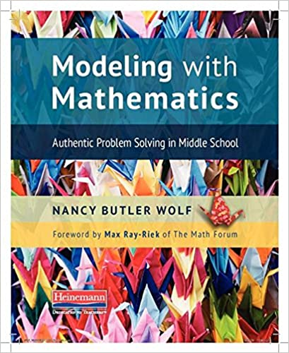 Amazon.com: Modeling with Mathematics: Authentic Problem Solving in ...