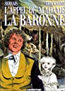 L'appel de Madame la Baronne par Servais