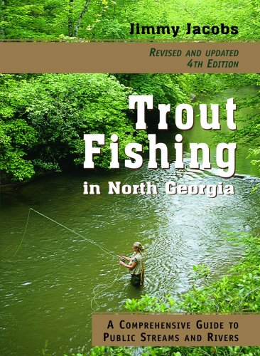 About trout fishing in north georgia a comprehensive for Fly fishing north georgia