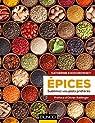 Epices - Sublimez vos plats préférés par Khodorowsky