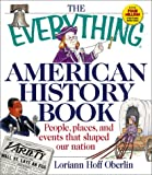 Everything American History Book, Loriann Hoff Oberlin, 1580625312
