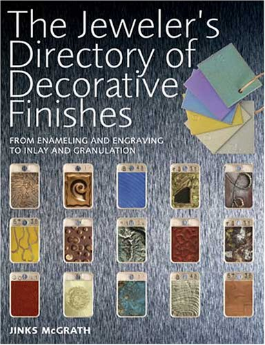 Academy Enamel - The Jeweler's Directory of Decorative Finishes: From Enameling and Engraving to Inlay and Granulation