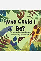 Who Could I Be? Paperback