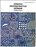 African Printed Textile Designs, Diane V. Horn, 0880451351