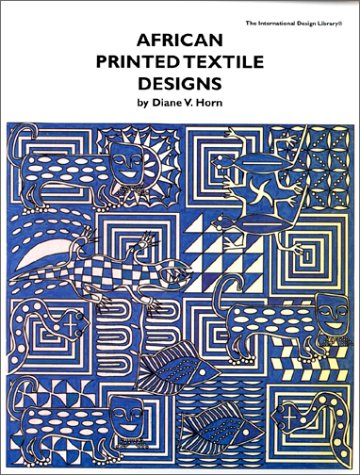 (African Printed Textile Designs (International Design Library))
