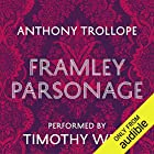 Framley Parsonage Audiobook by Anthony Trollope Narrated by Timothy West