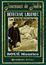 Détective LAUTREC - Le lit à surprises par Boué
