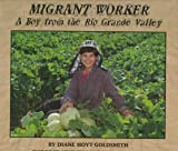 Migrant Worker, Diane Hoyt-Goldsmith, 0823412253