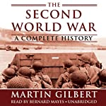The Second World War: A Complete History | Martin Gilbert